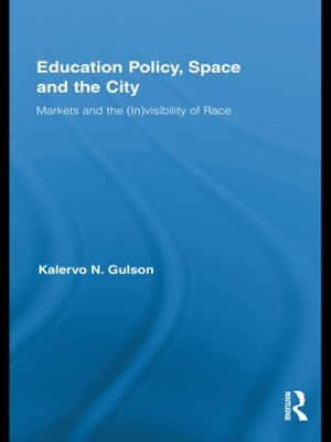 Education Policy, Space and the City