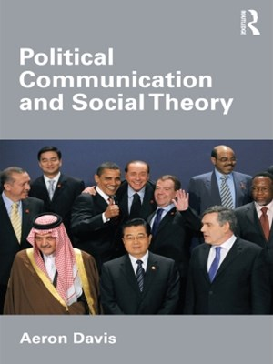 Political Communication and Social Theory