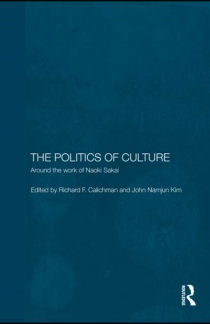 The Politics of Culture