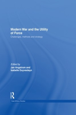 (ebook) Modern War and the Utility of Force