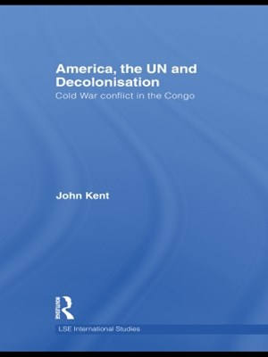 America, the UN and Decolonisation