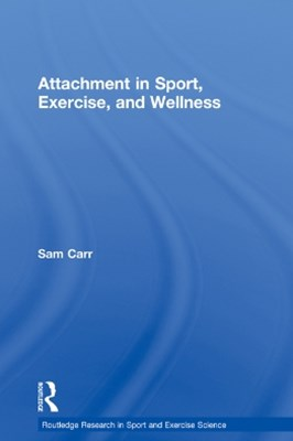 (ebook) Attachment in Sport, Exercise and Wellness