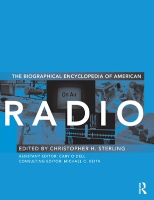 Biographical Encyclopedia of American Radio