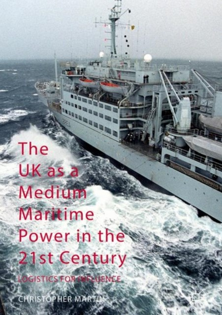 UK as a Medium Maritime Power in the 21st Century