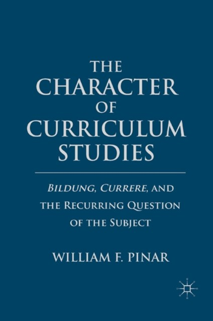 Character of Curriculum Studies
