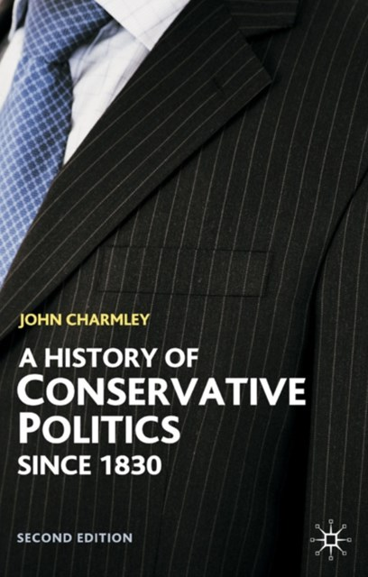 (ebook) History of Conservative Politics Since 1830