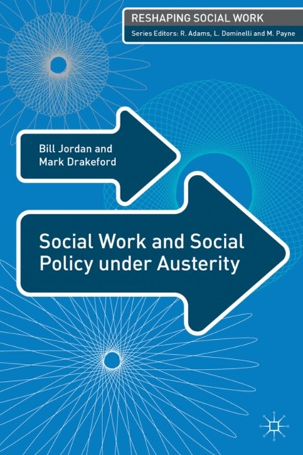 Social Work and Social Policy under Austerity