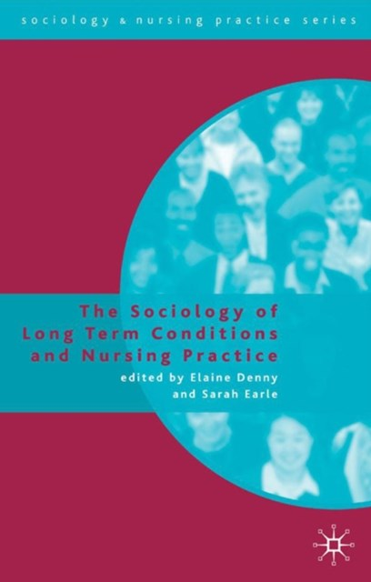(ebook) Sociology of Long Term Conditions and Nursing Practice
