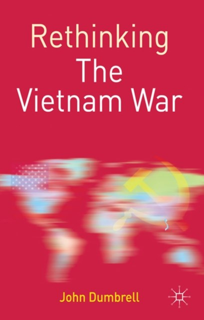 Rethinking the Vietnam War