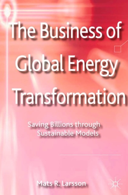 Business of Global Energy Transformation