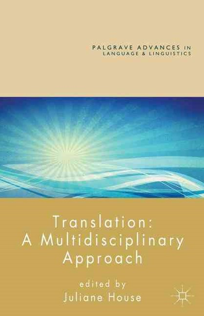 Translation: A Multidisciplinary Approach