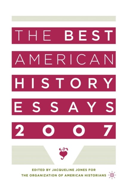 Best American History Essays 2007