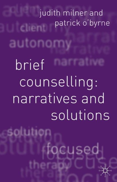 Brief Counselling:Narratives and Solutions