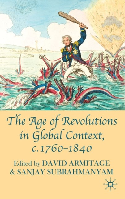 Age of Revolutions in Global Context, c. 1760-1840