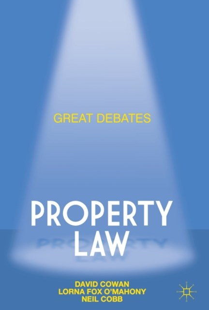 Great Debates in Property Law
