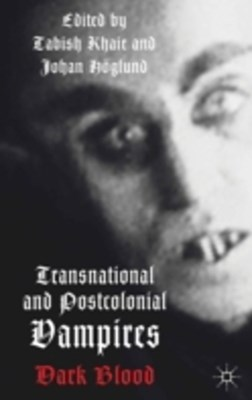 (ebook) Transnational and Postcolonial Vampires