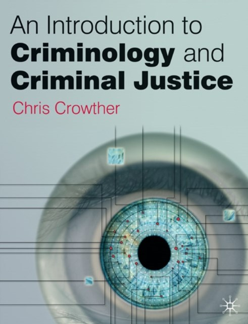 Introduction to Criminology and Criminal Justice