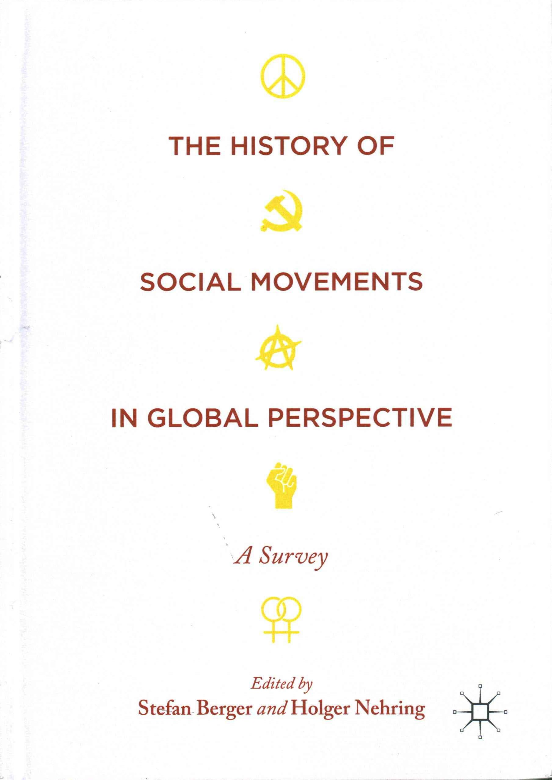 The History of Social Movements in Global Perspective