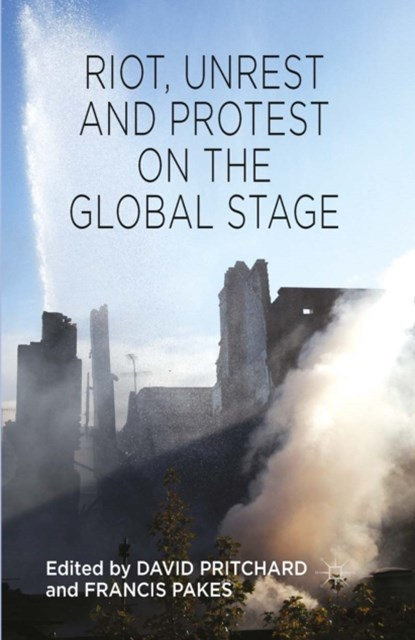 (ebook) Riot, Unrest and Protest on the Global Stage