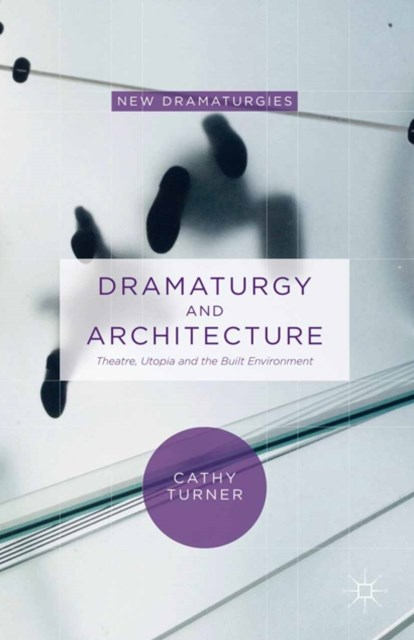 Dramaturgy and Architecture