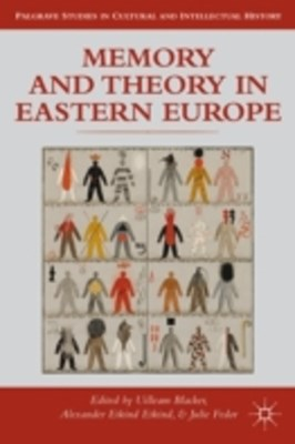 (ebook) Memory and Theory in Eastern Europe
