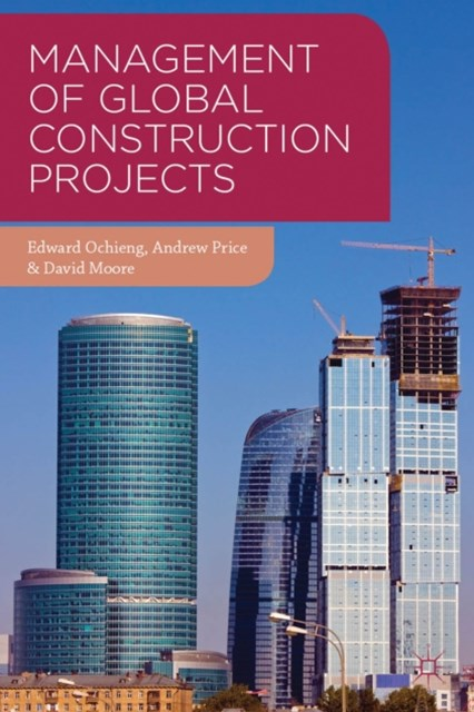 Management of Global Construction Projects