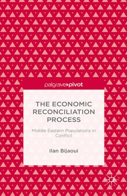 Economic Reconciliation Process: Middle Eastern Populations in Conflict