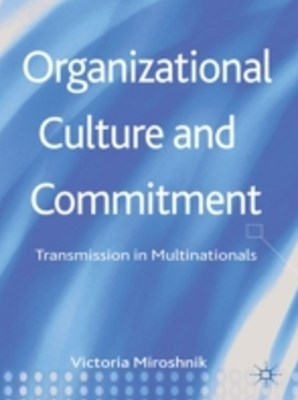 Organizational Culture and Commitment