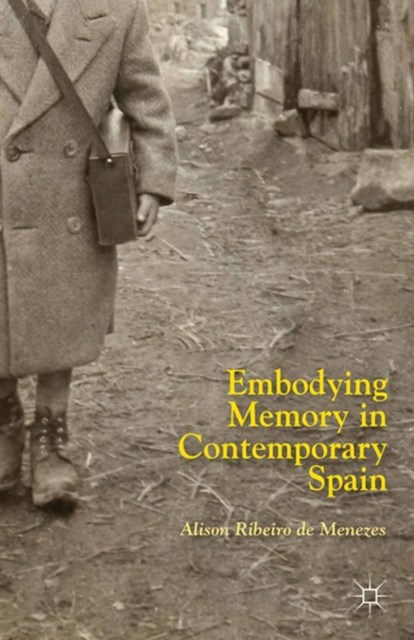 (ebook) Embodying Memory in Contemporary Spain