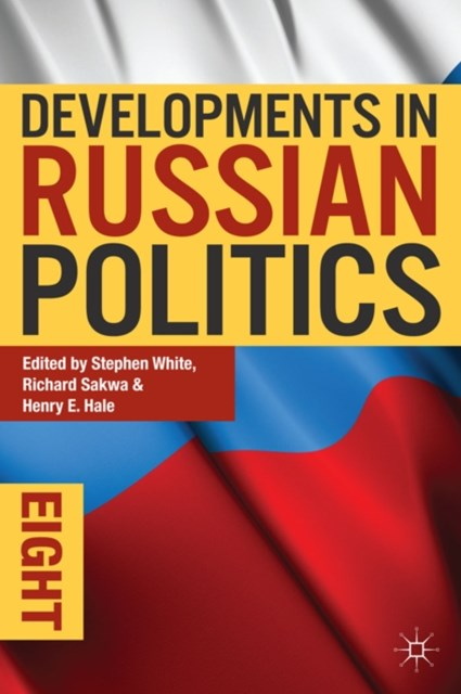 (ebook) Developments in Russian Politics 8