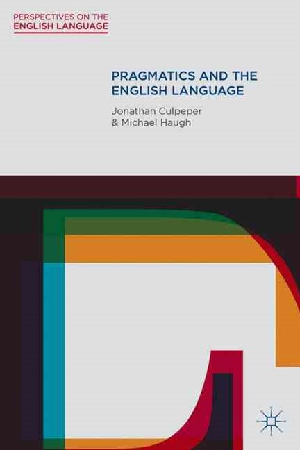 Pragmatics and the English Language