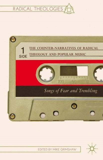 Counter-Narratives of Radical Theology and Popular Music