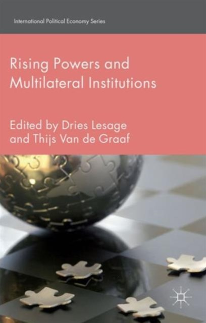 Rising Powers and Multilateral Institutions