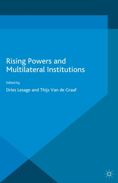 (ebook) Rising Powers and Multilateral Institutions