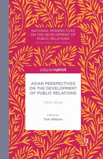 Asian Perspectives on the Development of Public Relations