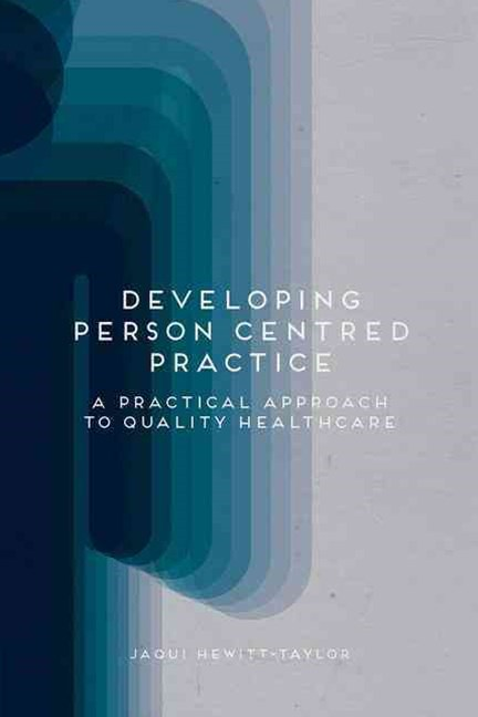 Developing Person Centred Practice