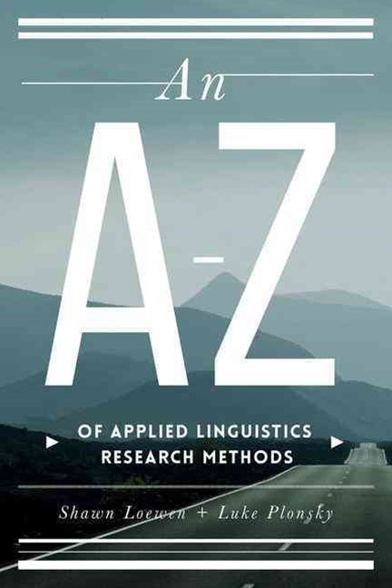 An a-Z of Applied Linguistics Research Methods