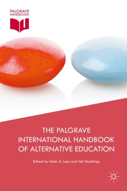 Palgrave International Handbook of Alternative Education