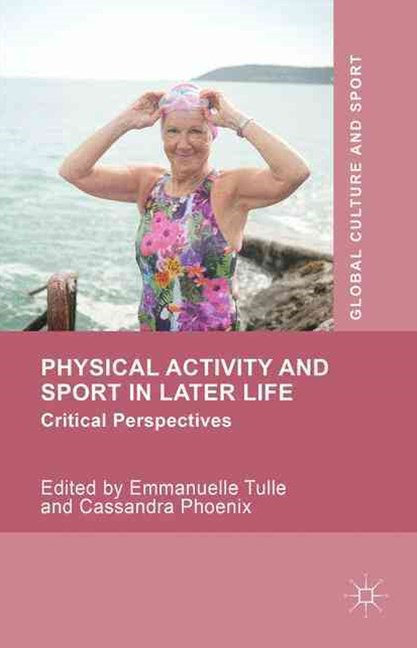 Physical Activity and Sport in Later Life