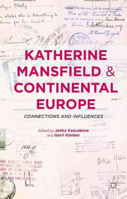 Katherine Mansfield and Continental Europe