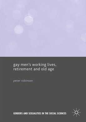Gay MenGÇÖs Working Lives, Retirement and Old Age