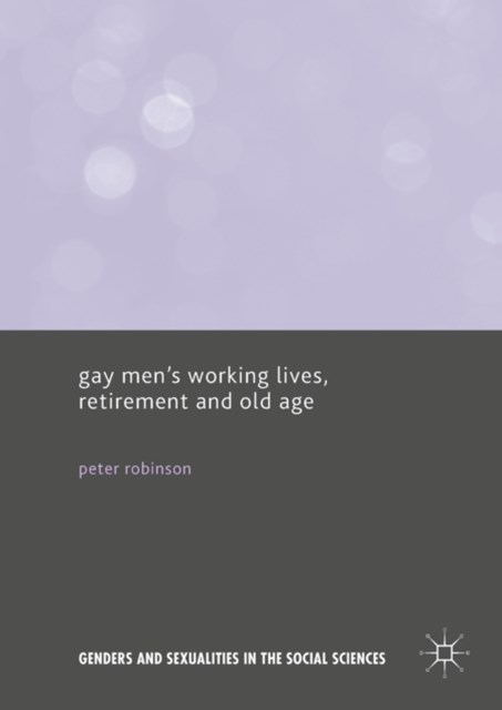(ebook) Gay Men's Working Lives, Retirement and Old Age