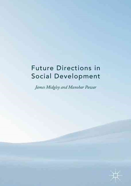 Future Directions in Social Development
