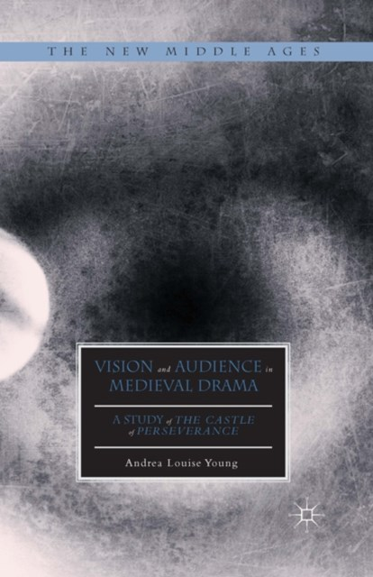 Vision and Audience in Medieval Drama