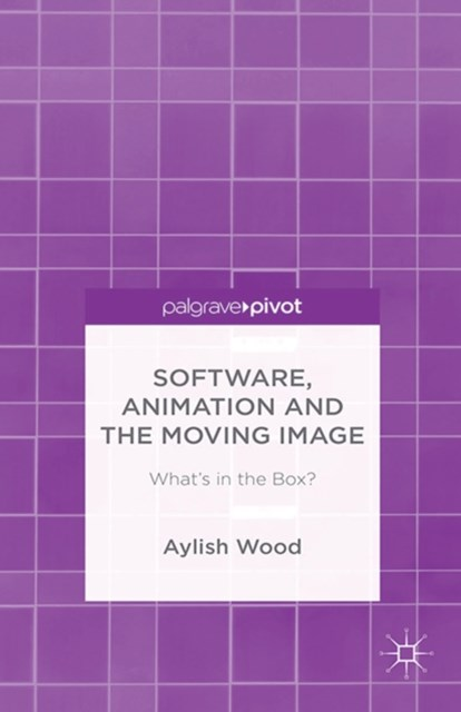 Software, Animation and the Moving Image
