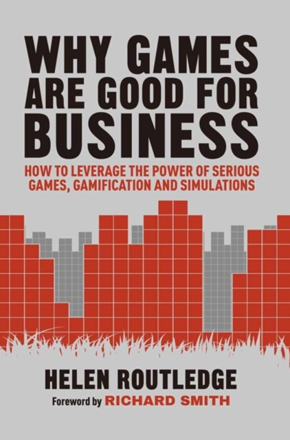 (ebook) Why Games Are Good For Business
