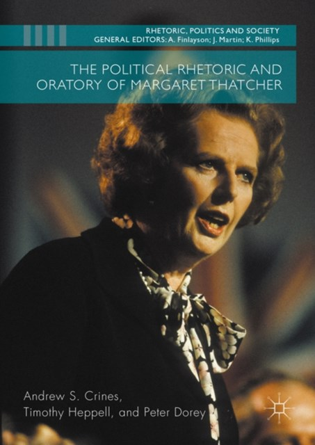 Political Rhetoric and Oratory of Margaret Thatcher