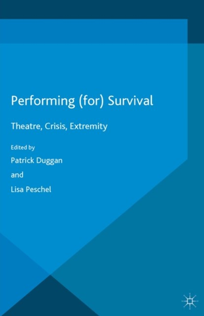 Performing (for) Survival