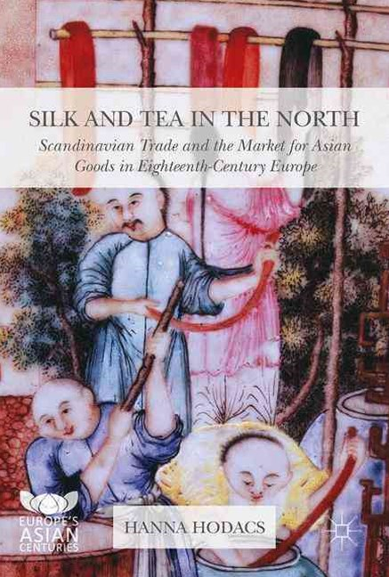 Silk and Tea in the North