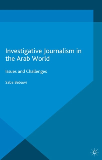 Investigative Journalism in the Arab World